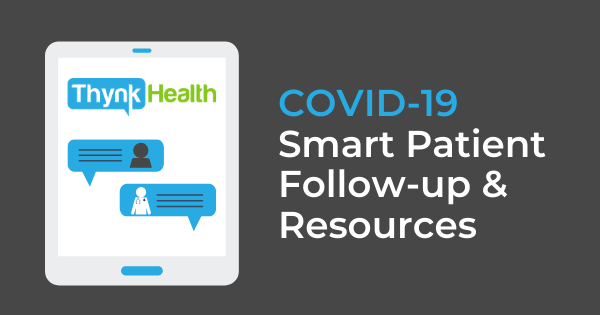 COVID-19 - Smart Patient Follow Up - Tablet Texting