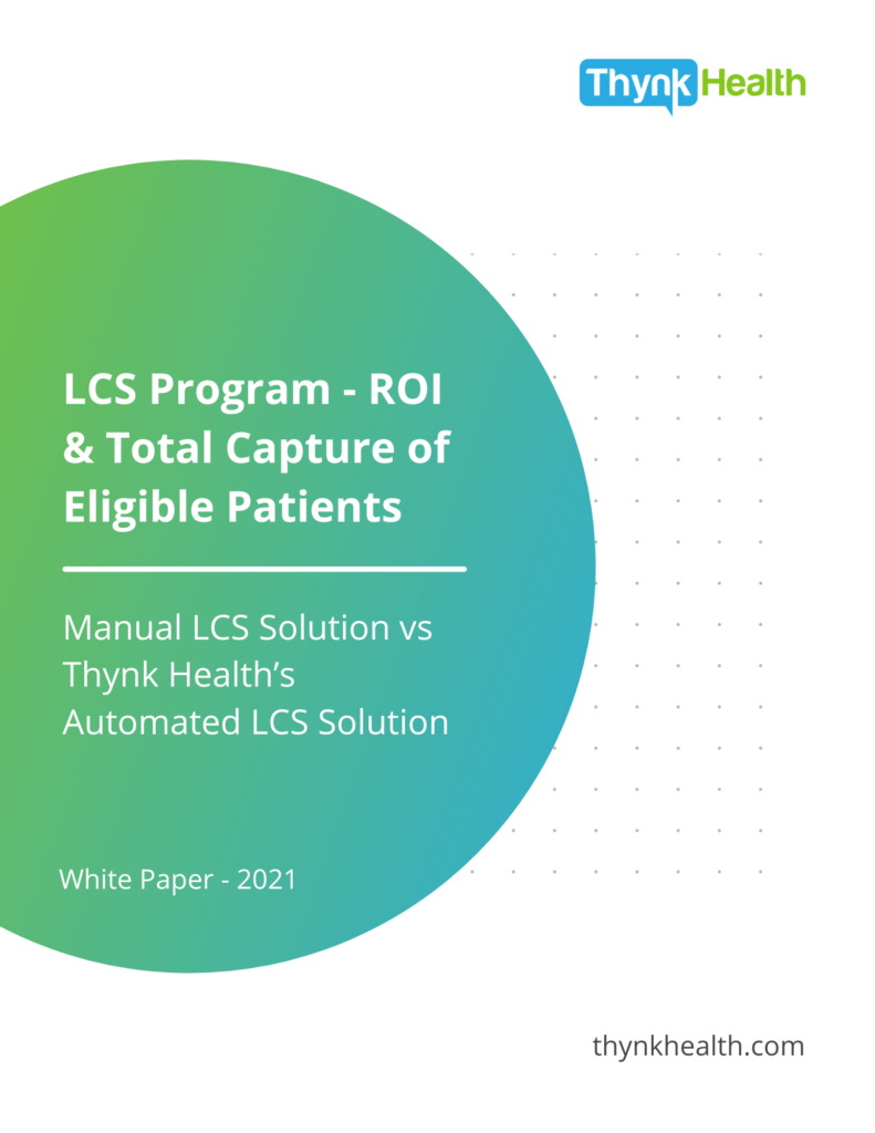 LCS Program - ROI and Total Capture of Eligible Patients